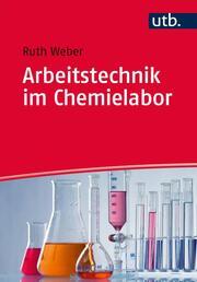 Arbeitstechnik im Chemielabor - Cover