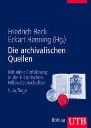 Die archivalischen Quellen - Cover