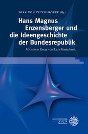 Hans Magnus Enzensberger und die Ideengeschichte der Bundesrepublik