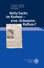 Nelly Sachs im Kontext - eine , Schwester Kafkas'?