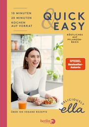 Deliciously Ella. Quick & Easy - Cover