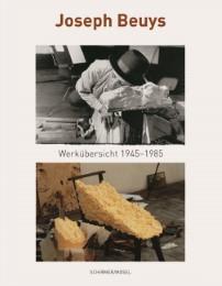 Joseph Beuys - Eine Werkübersicht 1945-1985