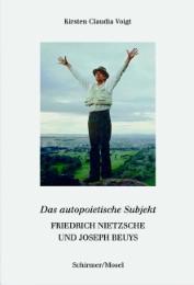 Joseph Beuys liest Friedrich Nietzsche - Das autopoietische Subjekt