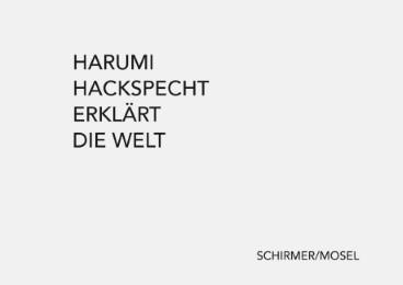 Harumi Hackspecht erklärt die Welt