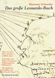 Leonardo da Vinci - Leben und Werk