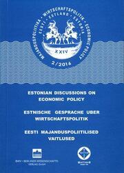 Estnische Gespräche über Wirtschaftspolitik 2/2016