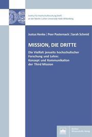 Mission, Die dritte