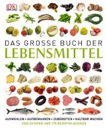 Das große Buch der Lebensmittel