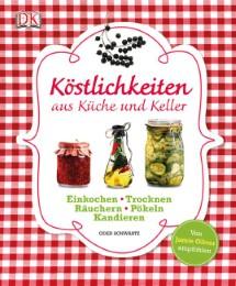 Köstlichkeiten aus Küche und Keller