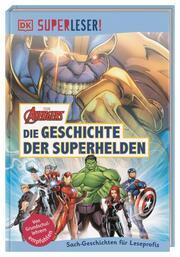SUPERLESER! MARVEL Avengers Die Geschichte der Superhelden