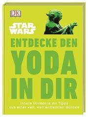 Star Wars Entdecke den Yoda in dir