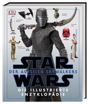 Star Wars: Der Aufstieg Skywalkers. Die illustrierte Enzyklopädie