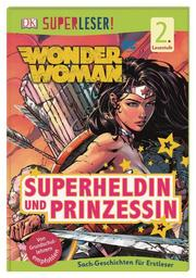 SUPERLESER! DC Wonder Woman. Superheldin und Prinzessin