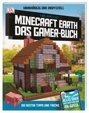 Unabhängig und inoffiziell: Minecraft Earth. Das Gamer-Buch