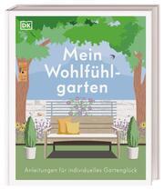 Mein Wohlfühlgarten - Cover