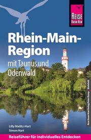 Reise Know-How Reiseführer Rhein-Main-Region mit Taunus und Odenwald