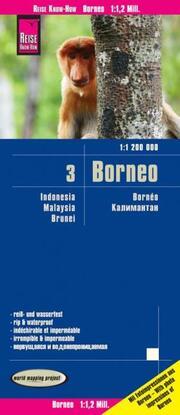 Reise Know-How Landkarte Borneo (1:1.200.000): Kalimantan, Sabah & Sarawak, Brunei - Indonesien 3