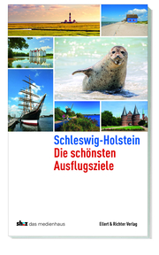 Schleswig-Holstein Die schönsten Ausflugsziele - Cover