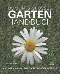 DuMonts großes Gartenhandbuch