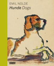 Emil Nolde. Hunde/Dogs