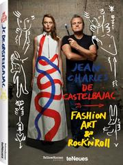Jean-Charles de Castelbajac - Fashion Art & Rock'n 'Roll