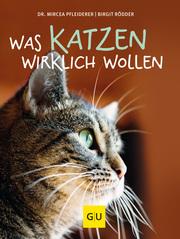 Was Katzen wirklich wollen - Cover