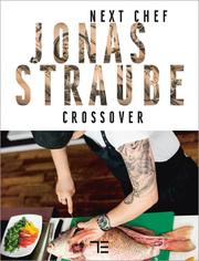 Next Chef Jonas Straube, Crossover