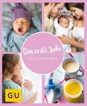 GU Aktion RG für Junge Familien - Das erste Jahr mit unserem Baby