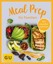 GU Aktion RG für Junge Familien - Meal Prep für Familien