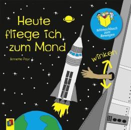 Heute fliege ich zum Mond - Cover