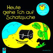 Mitmachbuch zum Bewegen: Heute gehe ich auf Schatzsuche - Cover