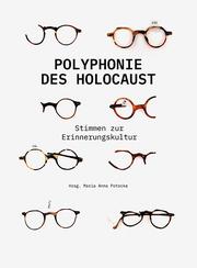 Polyphonie des Holocaust