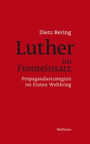 Luther im Fronteinsatz