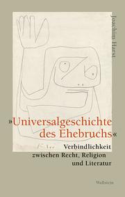 'Universalgeschichte des Ehebruchs'
