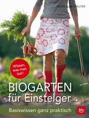 Biogarten für Einsteiger
