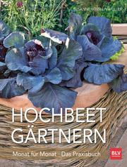 Hochbeet-Gärtnern Monat für Monat - Cover