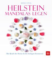 Heilstein-Mandalas legen