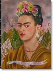 Frida Kahlo. Sämtliche Gemälde