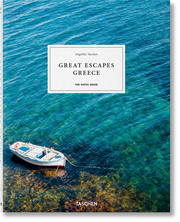 Great Escapes: Greece. The Hotel Book
