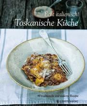 Toskanische Küche