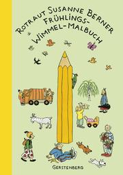 Frühlings-Wimmel-Malbuch