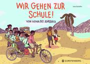 Wir gehen zur Schule! - Cover