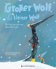 Großer Wolf & kleiner Wolf - Das Glück, das nicht vom Baum fallen wollte - Cover