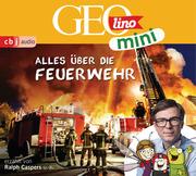 GEOmini: Alles über die Feuerwehr (1)