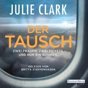 Der Tausch - Zwei Frauen. Zwei Tickets. Und nur ein Ausweg. - Cover