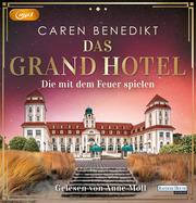 Das Grand Hotel - Die mit dem Feuer spielen - Cover