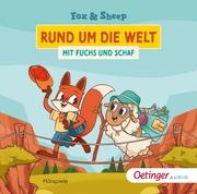 Rund um die Welt mit Fuchs und Schaf