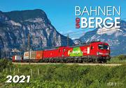 Bahnen und Berge 2021