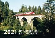 Eisenbahn und Landschaft 2021