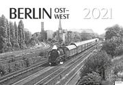Berlin Ost-West 2021